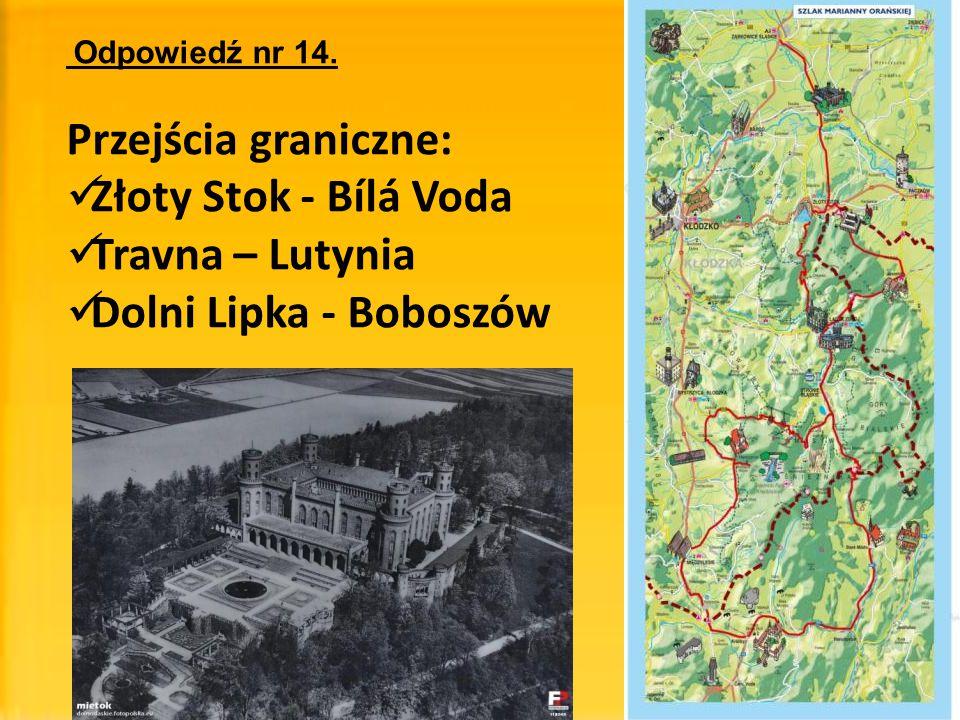 Przejścia graniczne: Złoty Stok - Bílá Voda Travna – Lutynia