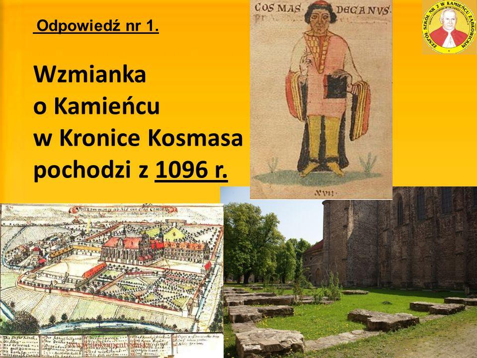 w Kronice Kosmasa pochodzi z 1096 r.