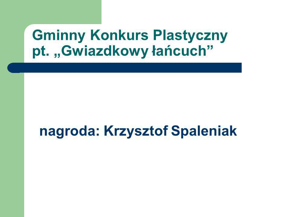 """Gminny Konkurs Plastyczny pt. """"Gwiazdkowy łańcuch"""