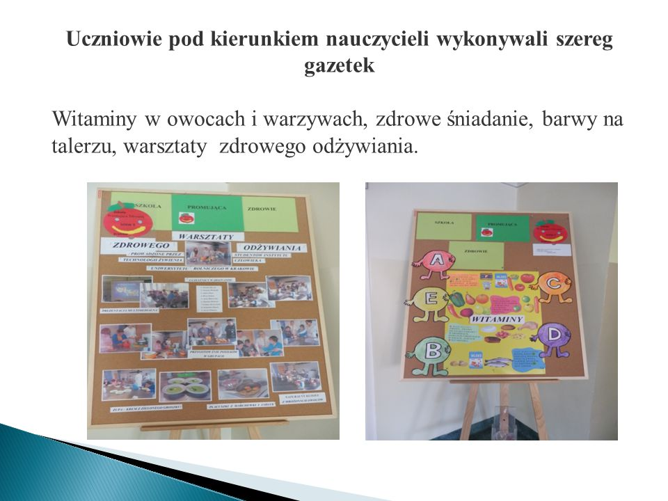 Uczniowie pod kierunkiem nauczycieli wykonywali szereg gazetek