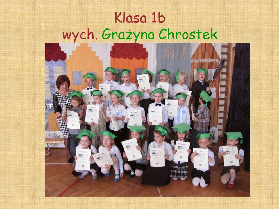 Klasa 1b wych. Grażyna Chrostek