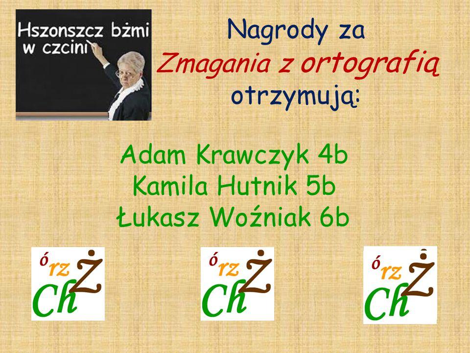 Nagrody za Zmagania z ortografią otrzymują: