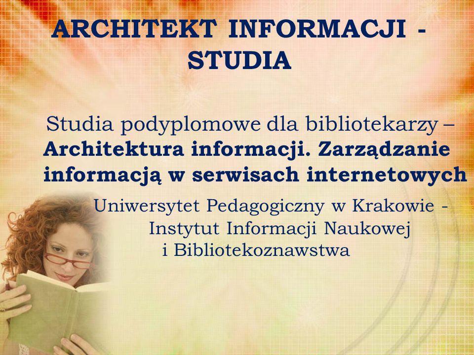 ARCHITEKT INFORMACJI - STUDIA