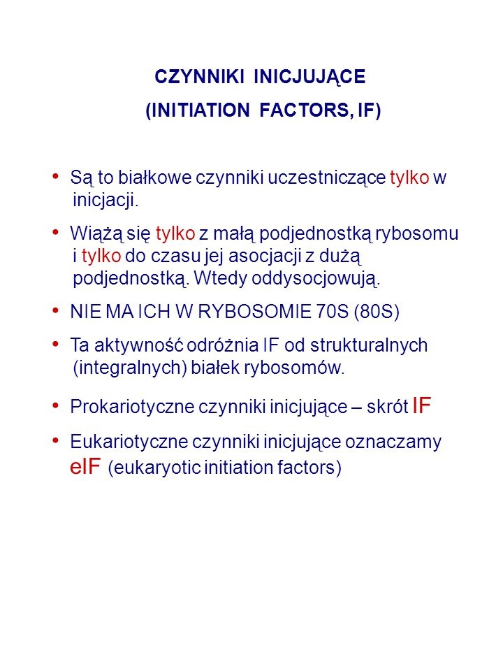 (INITIATION FACTORS, IF)