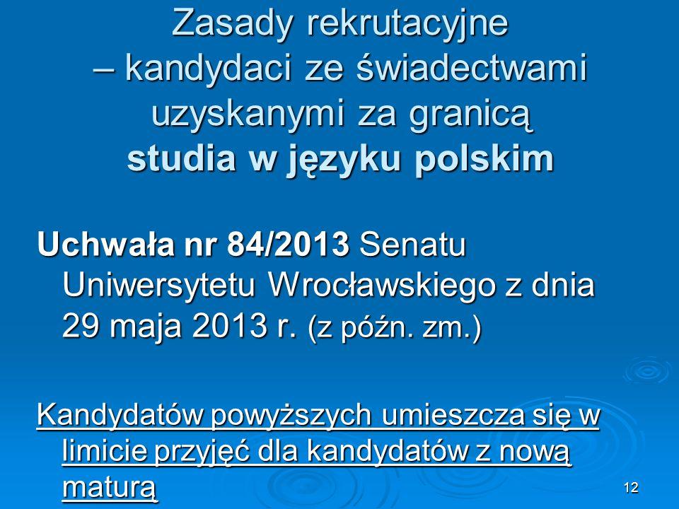 Zasady rekrutacyjne – kandydaci ze świadectwami uzyskanymi za granicą studia w języku polskim