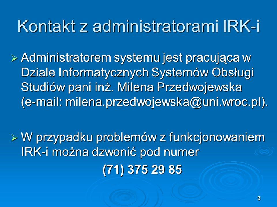 Kontakt z administratorami IRK-i