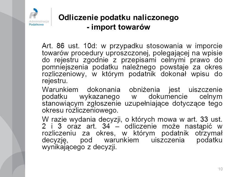 Odliczenie podatku naliczonego - import towarów