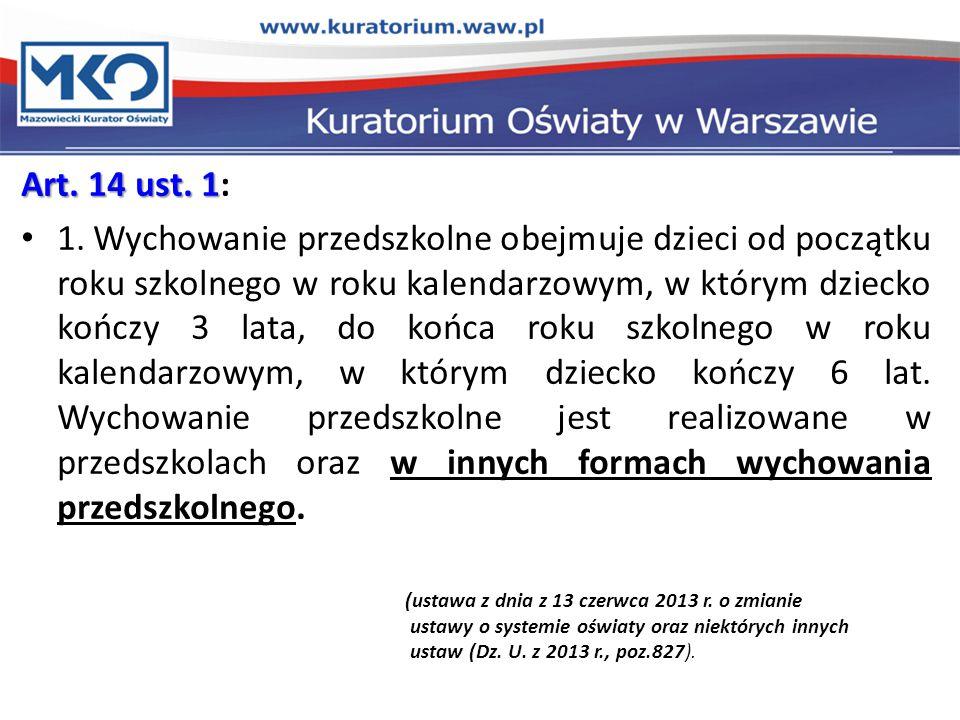 Art. 14 ust. 1: