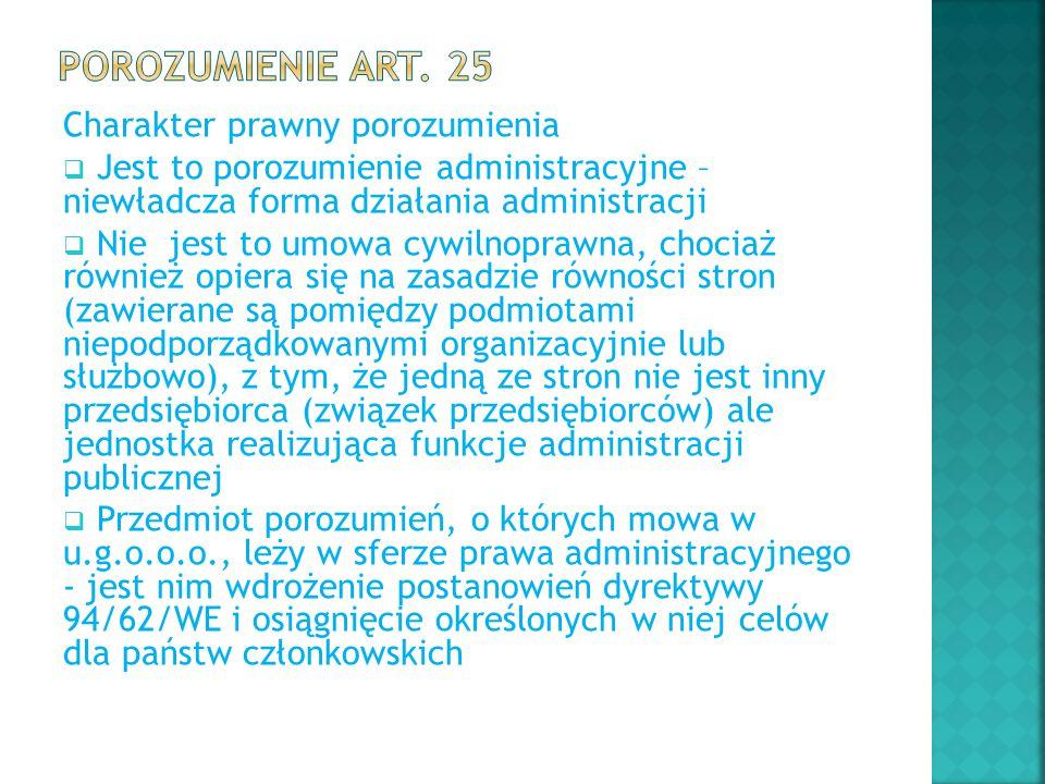 Porozumienie art. 25 Charakter prawny porozumienia