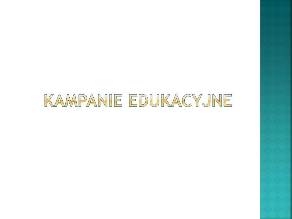 Kampanie edukacyjne