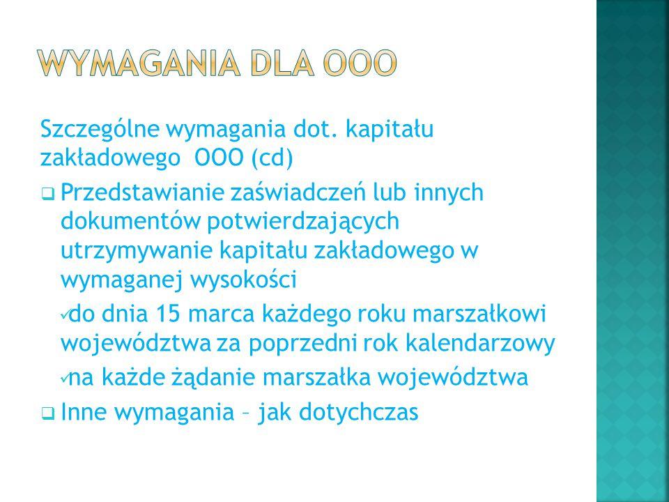 Wymagania dla OOO Szczególne wymagania dot. kapitału zakładowego OOO (cd)