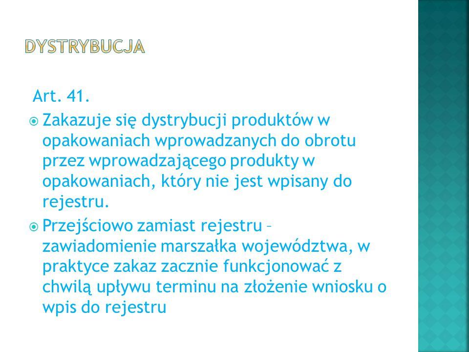 Dystrybucja Art. 41.