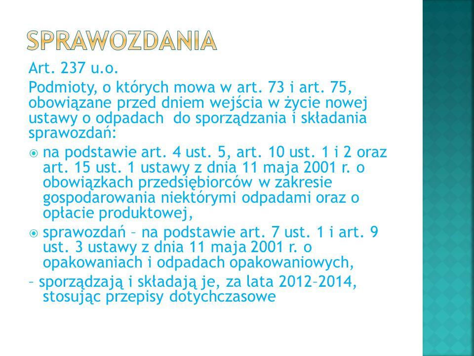sprawozdania Art. 237 u.o.