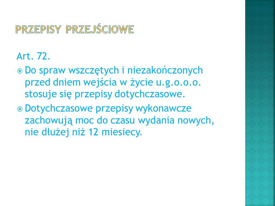 Przepisy przejściowe Art. 72.
