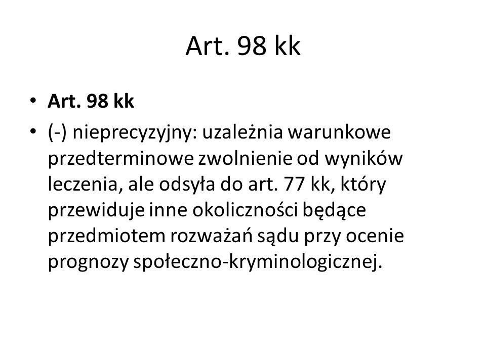 Art. 98 kk Art. 98 kk.