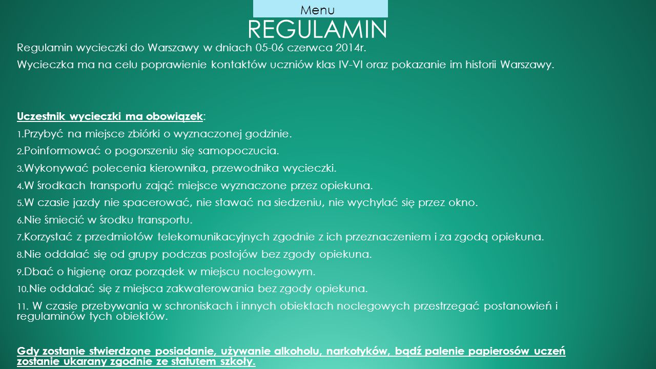 Regulamin Menu. Regulamin wycieczki do Warszawy w dniach 05-06 czerwca 2014r.