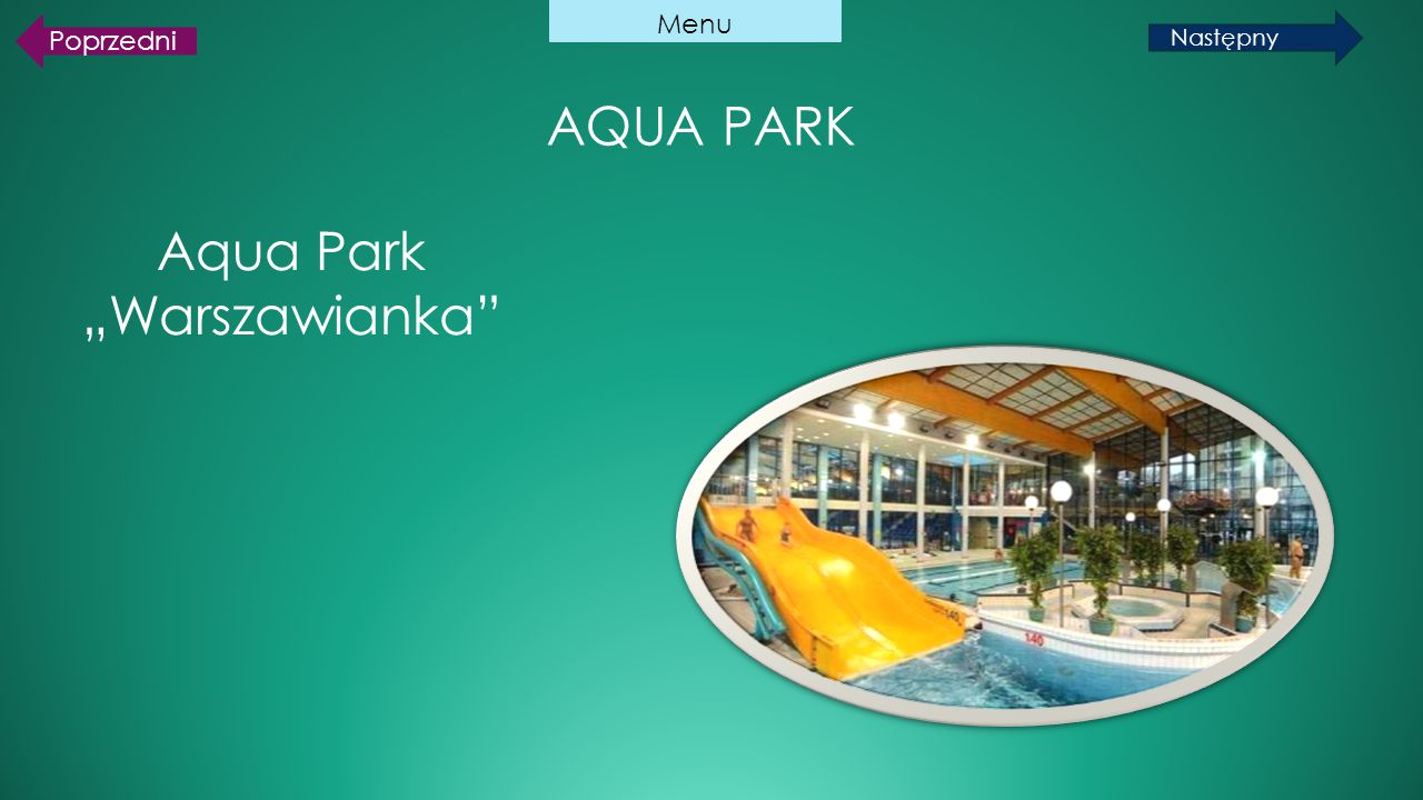 """Aqua Park """"Warszawianka"""