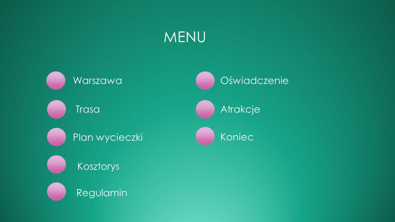 Menu Warszawa Oświadczenie Trasa Atrakcje Plan wycieczki Koniec
