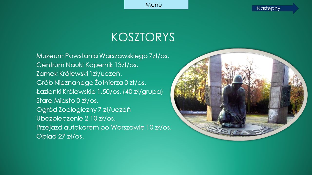 KOSZTORYS Muzeum Powstania Warszawskiego 7zł/os.