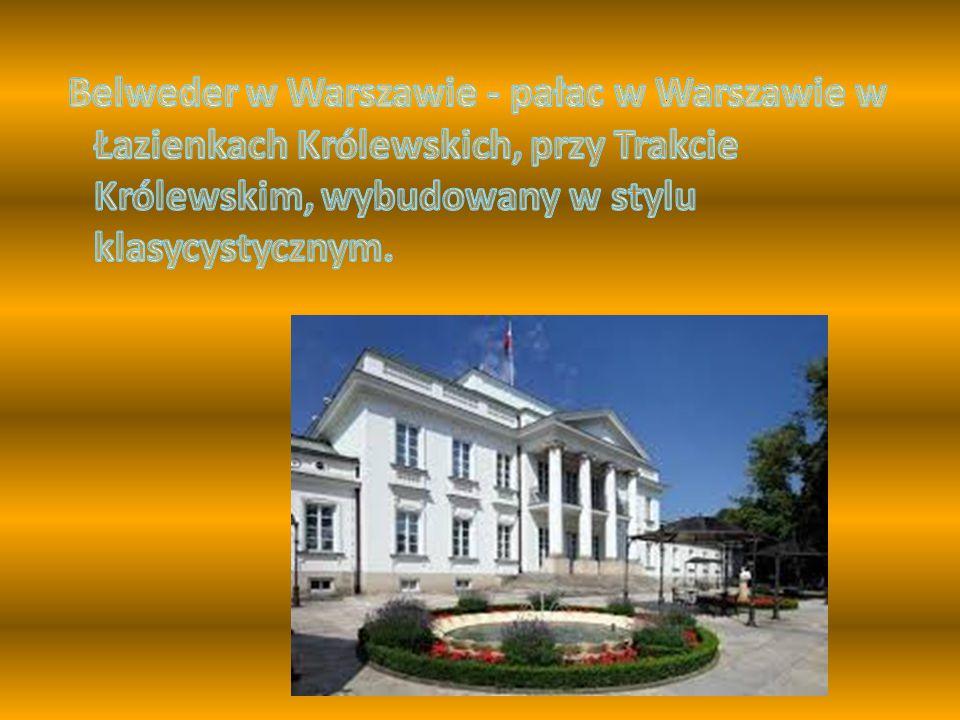 Belweder w Warszawie - pałac w Warszawie w Łazienkach Królewskich, przy Trakcie Królewskim, wybudowany w stylu klasycystycznym.