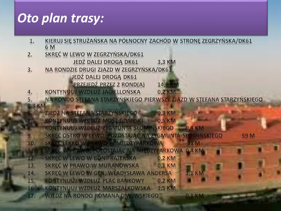 Oto plan trasy: