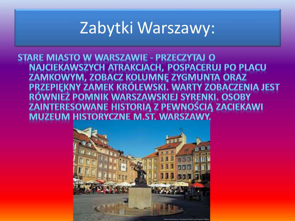 Zabytki Warszawy: