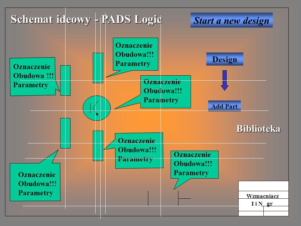 Schemat ideowy - PADS Logic