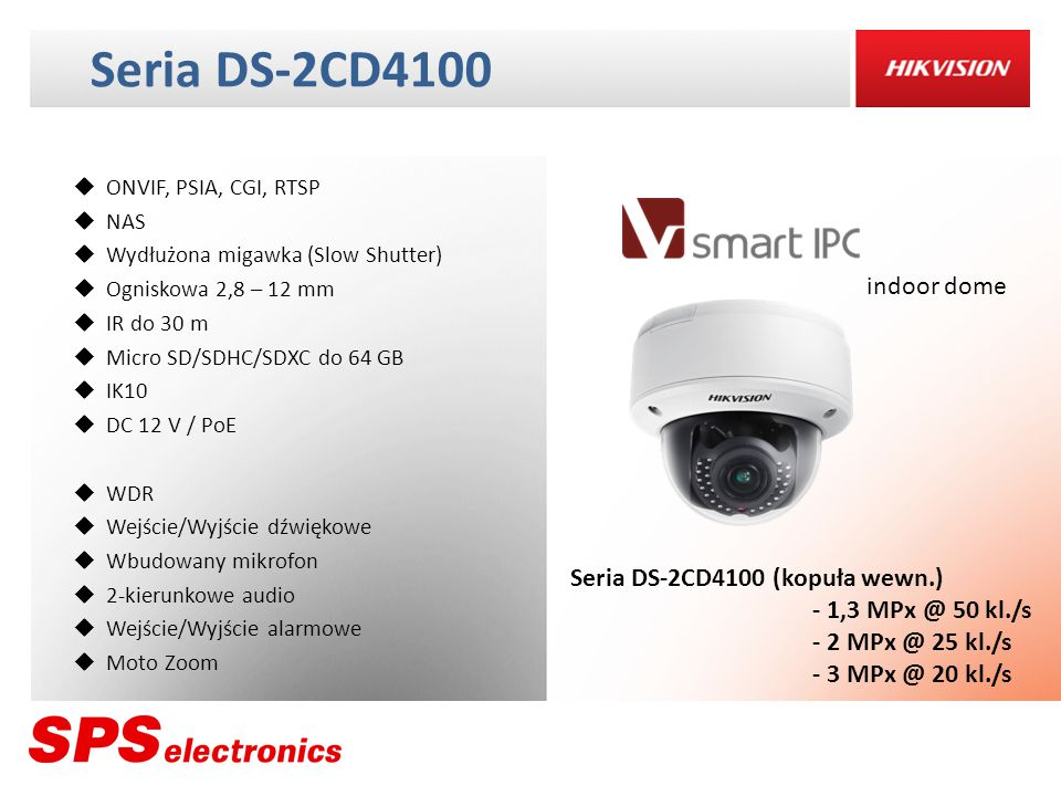 Seria DS-2CD4100 indoor dome Seria DS-2CD4100 (kopuła wewn.)