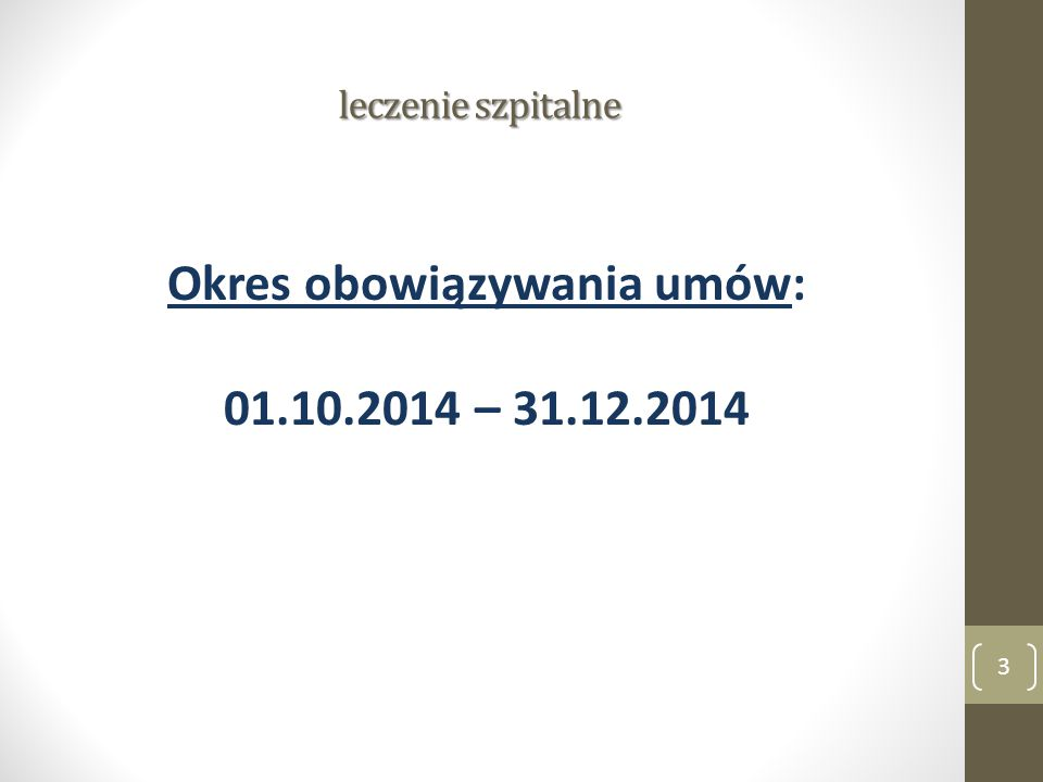 Okres obowiązywania umów: 01.10.2014 – 31.12.2014