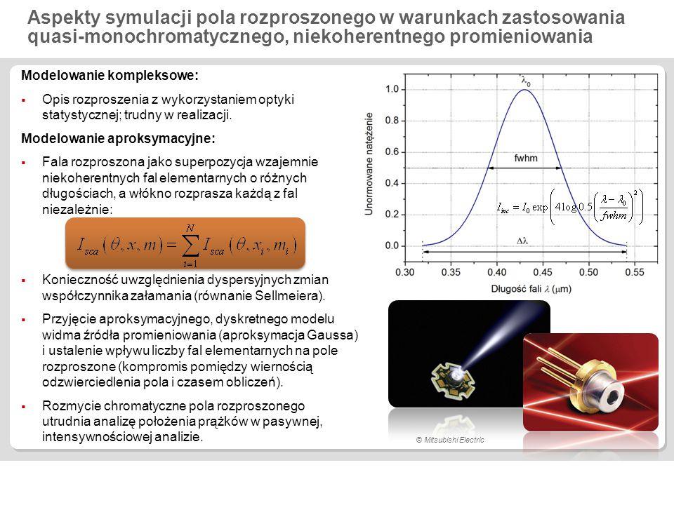 Aspekty symulacji pola rozproszonego w warunkach zastosowania quasi-monochromatycznego, niekoherentnego promieniowania