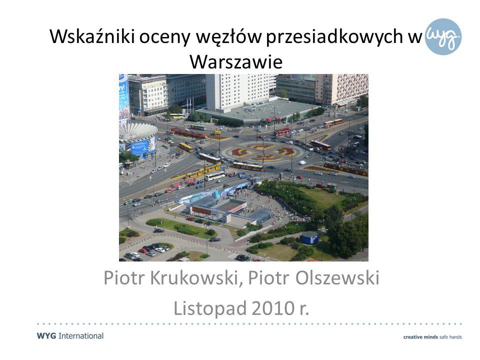 Wskaźniki oceny węzłów przesiadkowych w Warszawie