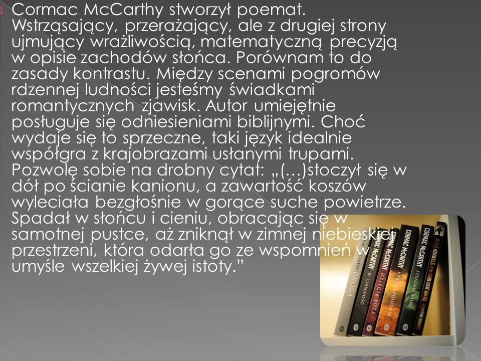 Cormac McCarthy stworzył poemat