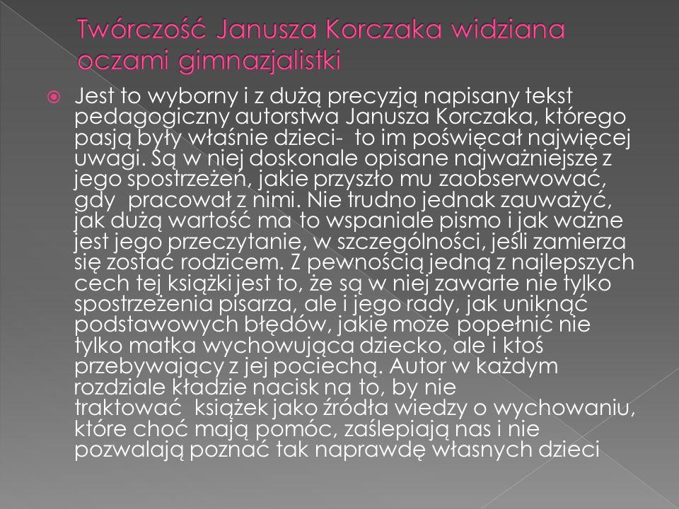 Twórczość Janusza Korczaka widziana oczami gimnazjalistki