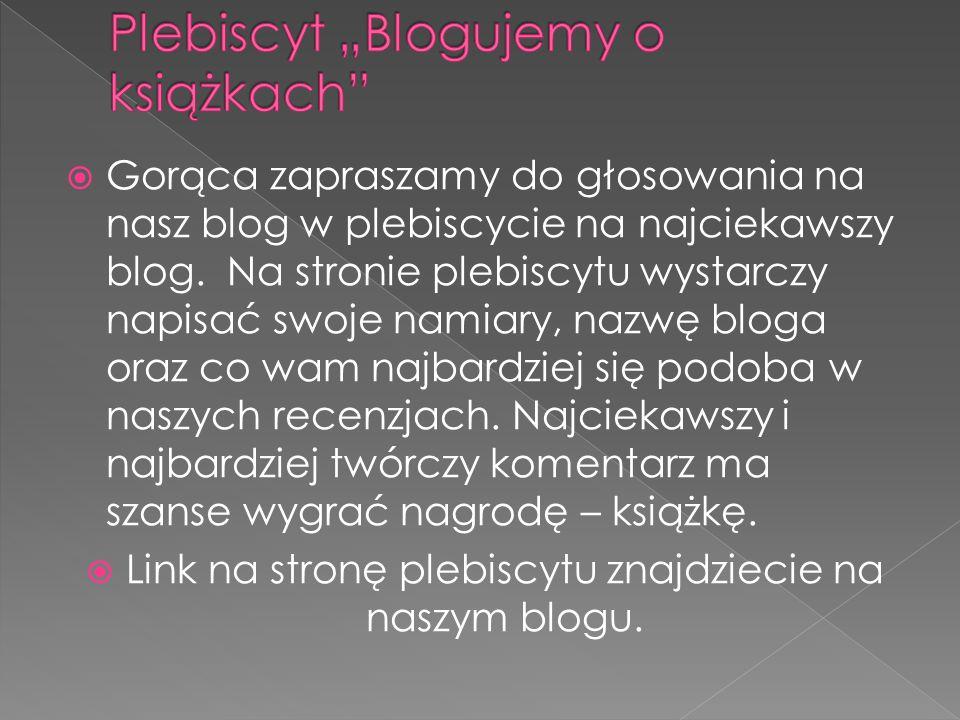 """Plebiscyt """"Blogujemy o książkach"""