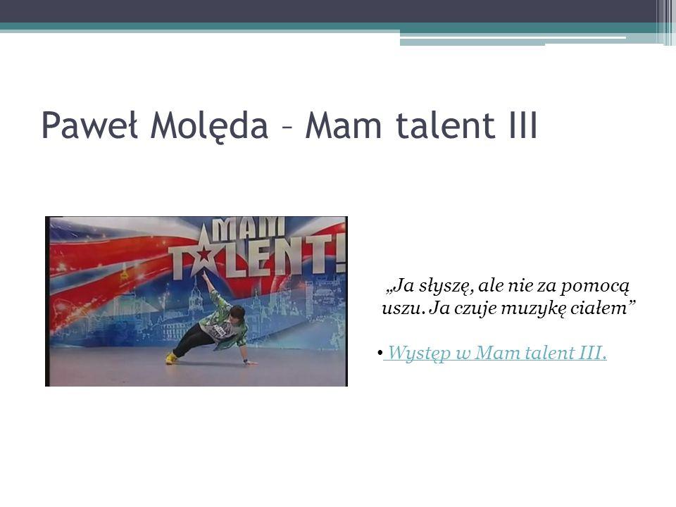 Paweł Molęda – Mam talent III