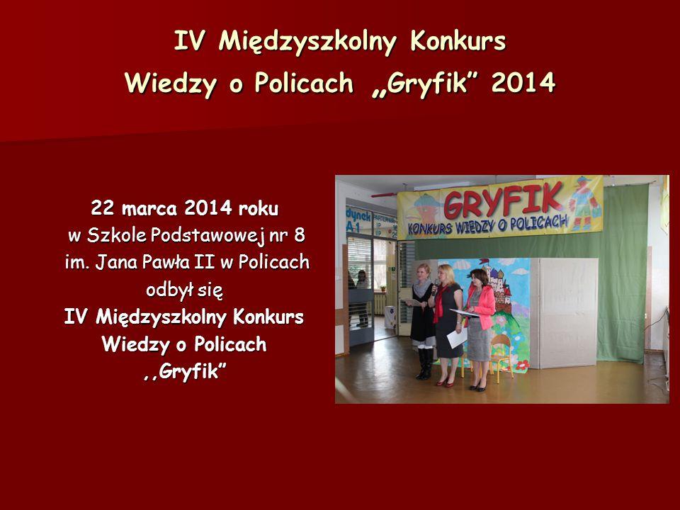 """IV Międzyszkolny Konkurs Wiedzy o Policach """"Gryfik 2014"""