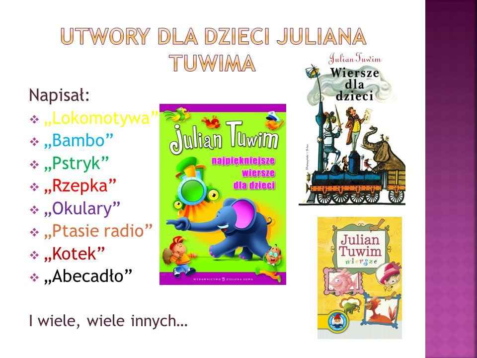 Utwory dla dzieci Juliana Tuwima