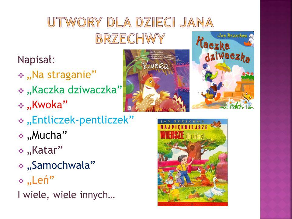 Utwory dla dzieci Jana Brzechwy