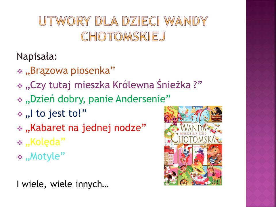 Utwory dla dzieci wandy Chotomskiej