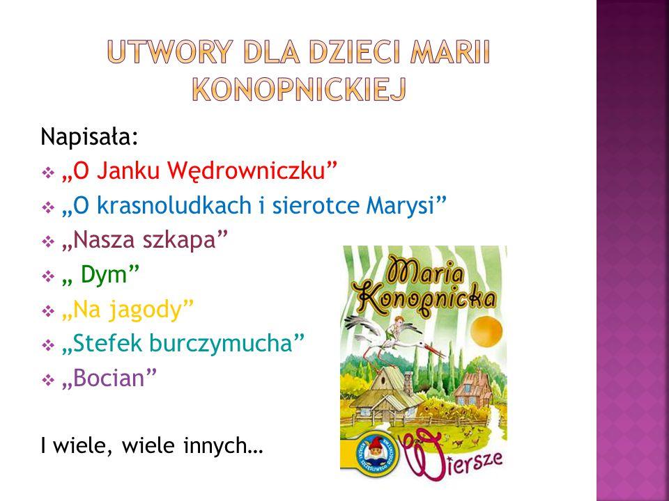Utwory dla dzieci Marii Konopnickiej