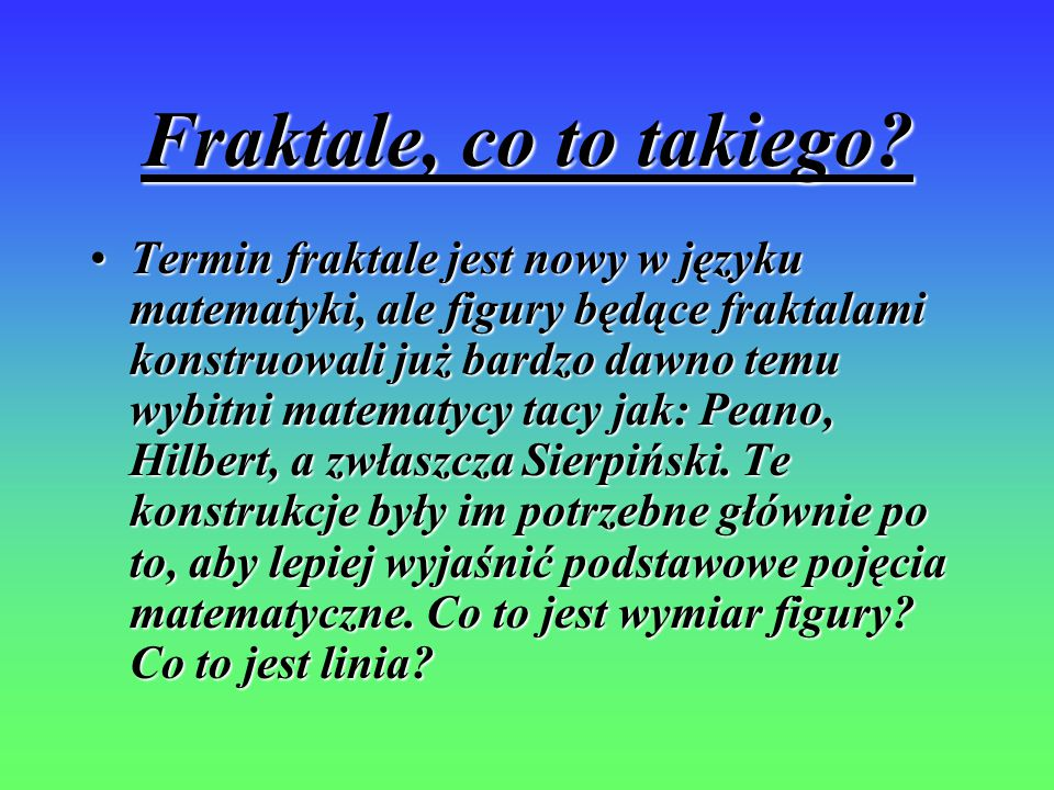 Fraktale, co to takiego