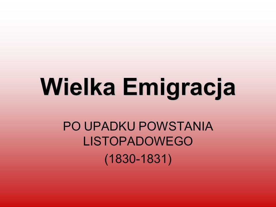 PO UPADKU POWSTANIA LISTOPADOWEGO (1830-1831)