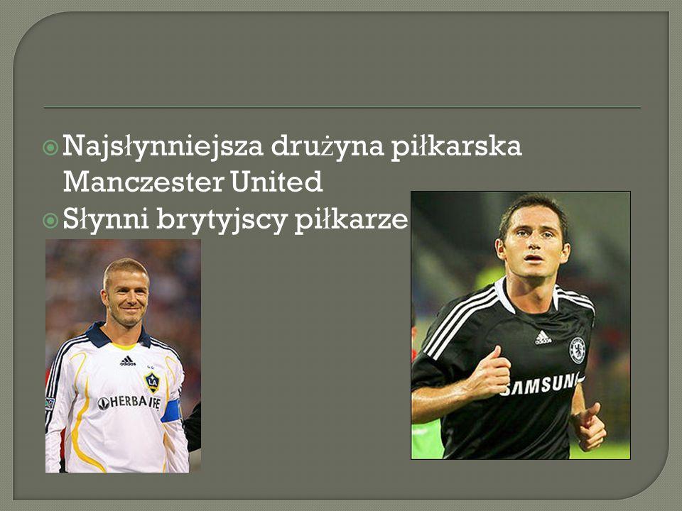 Najsłynniejsza drużyna piłkarska Manczester United
