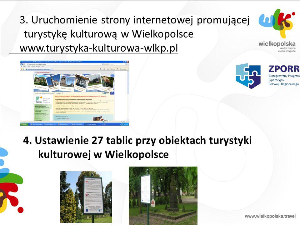 3. Uruchomienie strony internetowej promującej turystykę kulturową w Wielkopolsce