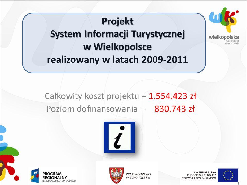 Projekt System Informacji Turystycznej w Wielkopolsce realizowany w latach 2009-2011