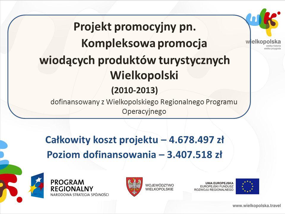 Projekt promocyjny pn. wiodących produktów turystycznych Wielkopolski