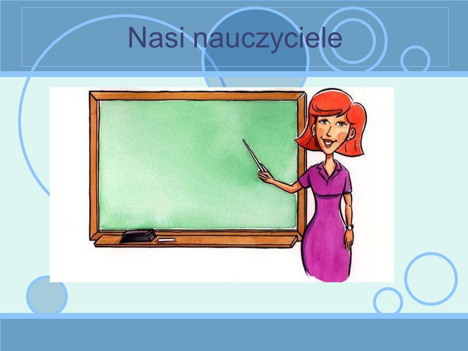 Nasi nauczyciele