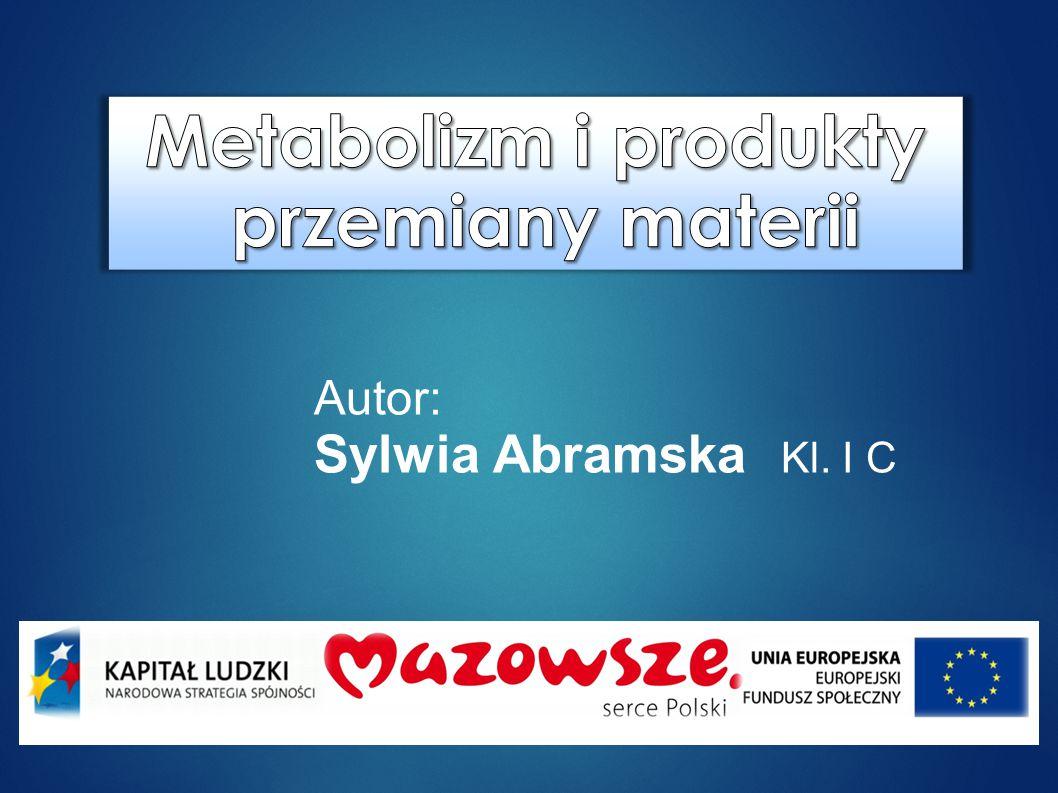 Metabolizm i produkty przemiany materii