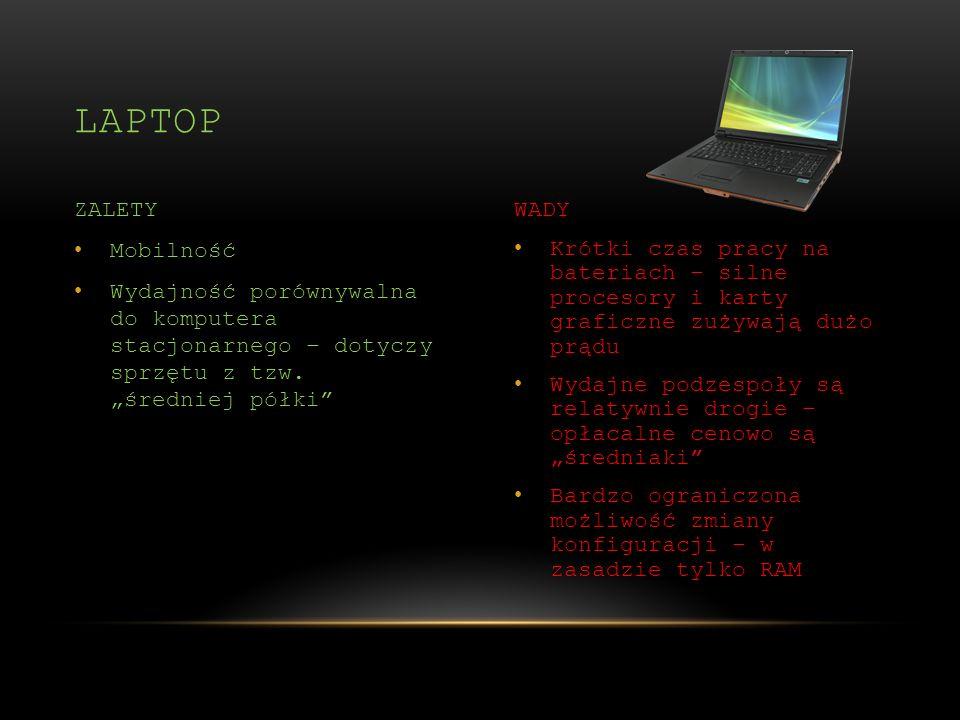 Laptop ZALETY WADY Mobilność