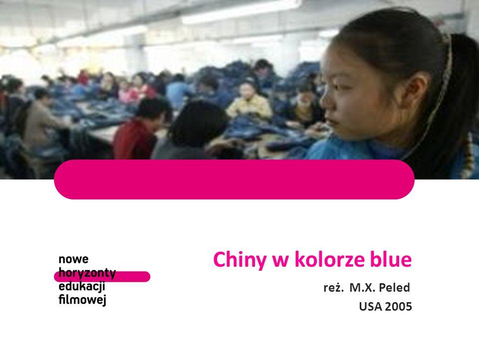 Chiny w kolorze blue reż. M.X. Peled USA 2005